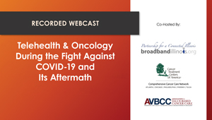Telehealth & Oncology During the Fight Against COVID-19 and Its Aftermath