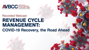 August 4, 2020: Revenue Cycle Management Update: COVID-19 Recovery, the Road Ahead